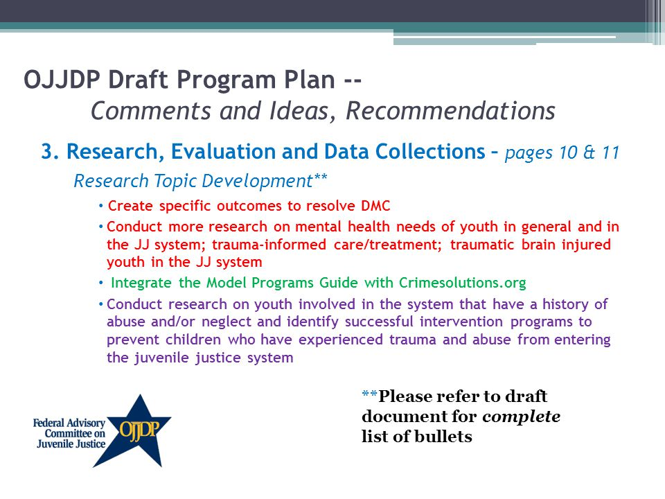OJJDP Draft Program Plan -- Comments and Ideas, Recommendations 3.