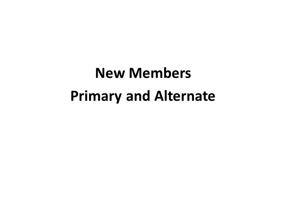 New Members Primary and Alternate