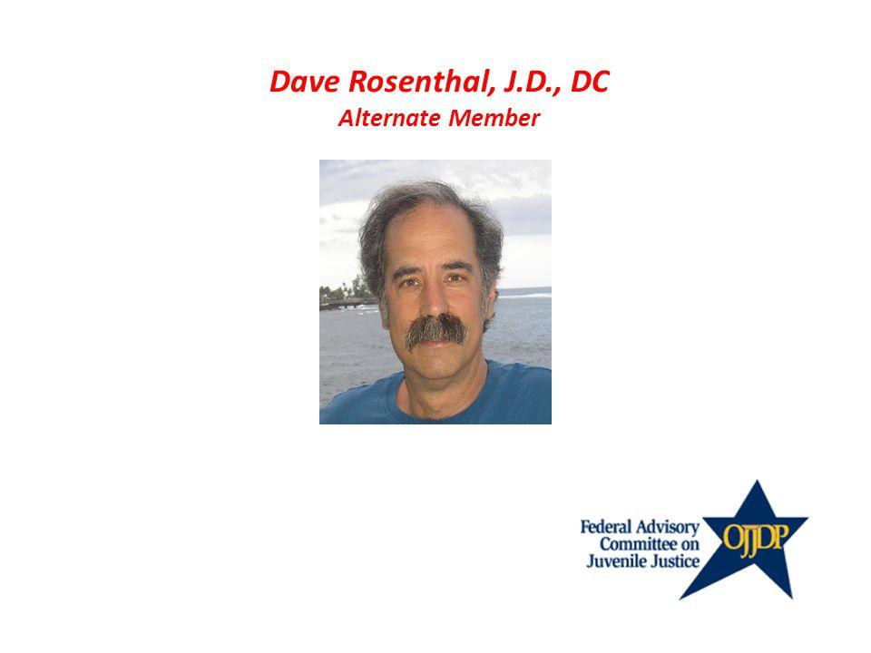 Dave Rosenthal, J.D., DC Alternate Member