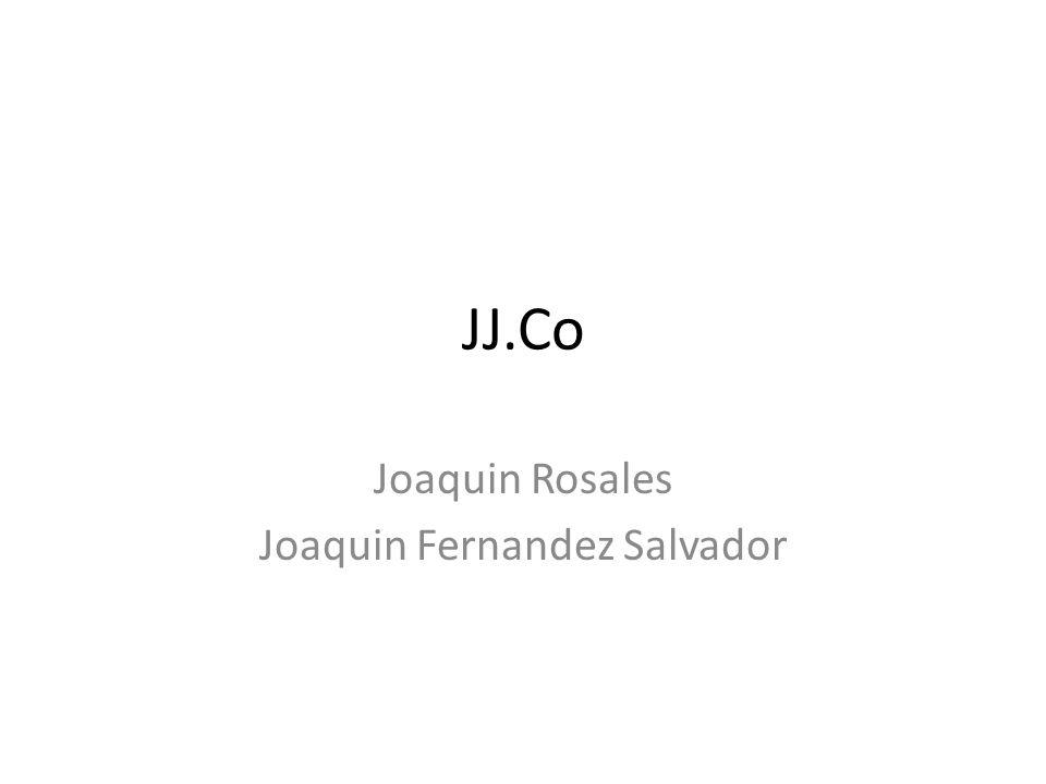 JJ.Co Joaquin Rosales Joaquin Fernandez Salvador