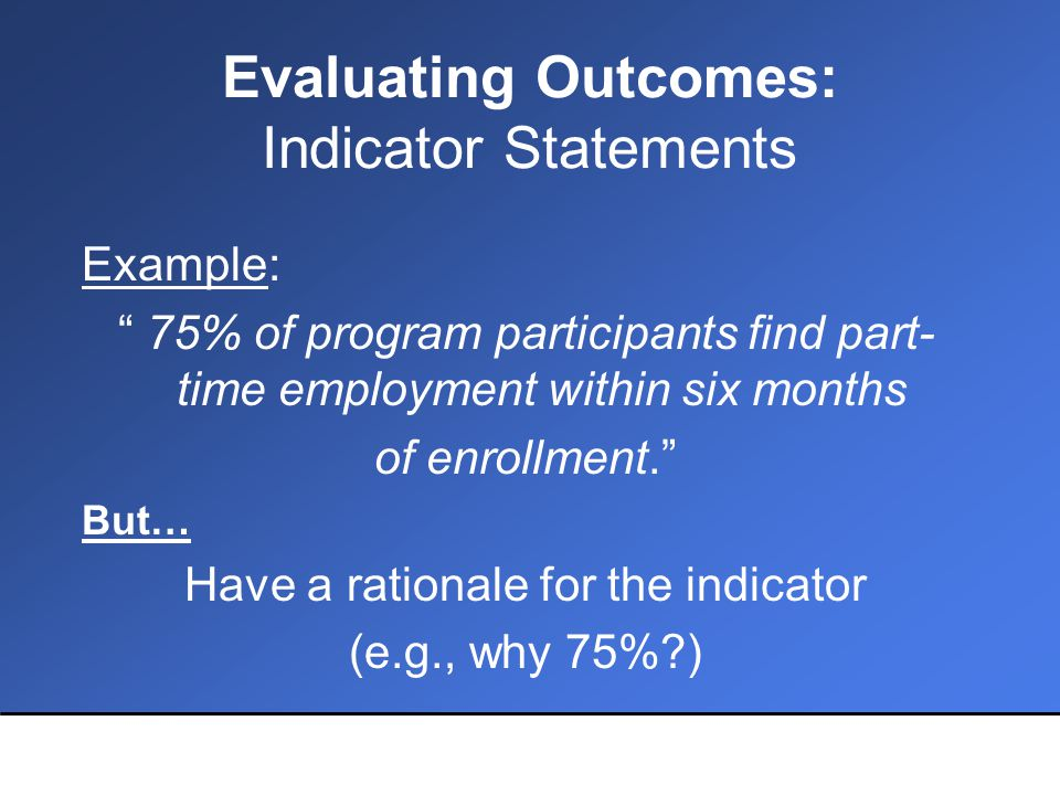 Collecting Evaluation Information Questions to Ask Yourself –What resources do you have.