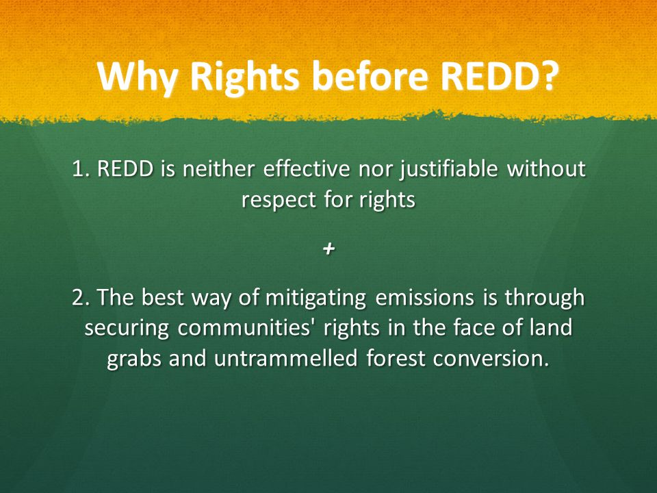 Why Rights before REDD. 1.