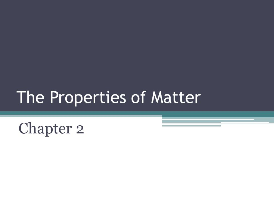 Section 2: Physical Properties Section Review ▫Please answer the objectives on your objective summary sheet 1.Identify six examples of physical properties of matter 2.Describe how density is used to identify substances 3.Calculate density using a formula 4.List examples of physical changes 5.Explain what happens to matter during a physical change