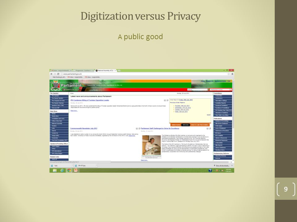Digitization versus Privacy A public good 9