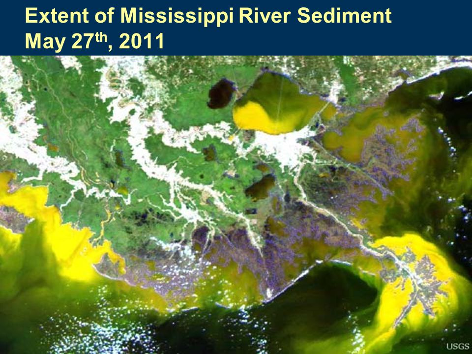 Extent of Mississippi River Sediment May 27 th, 2011