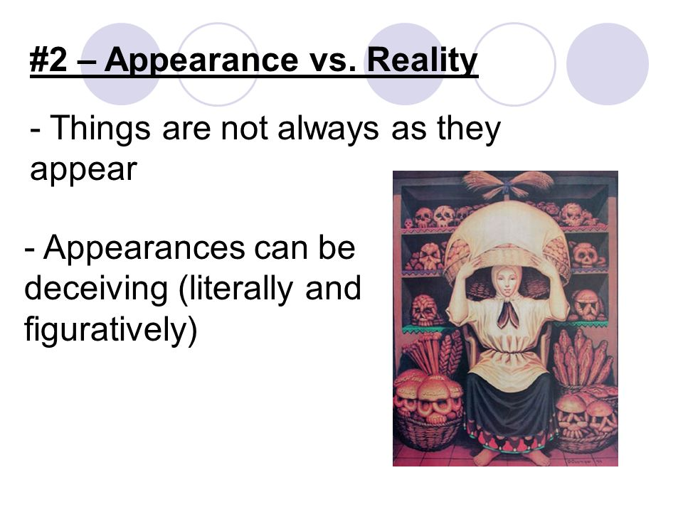 #2 – Appearance vs.