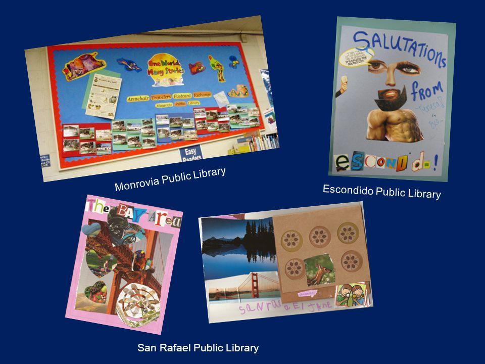Monrovia Public Library Escondido Public Library San Rafael Public Library