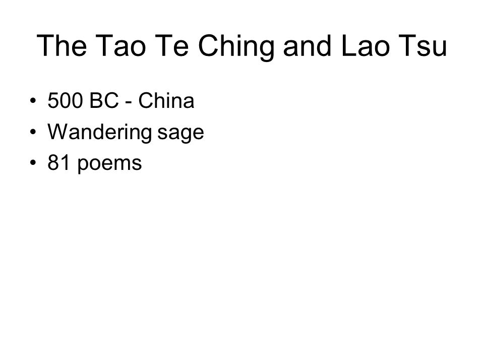 The Tao Te Ching and Lao Tsu 500 BC - China Wandering sage 81 poems