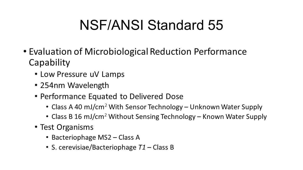 NSF/ANSI Standard 55 Evaluation of Microbiological Reduction Performance Capability Low Pressure uV Lamps 254nm Wavelength Performance Equated to Deli