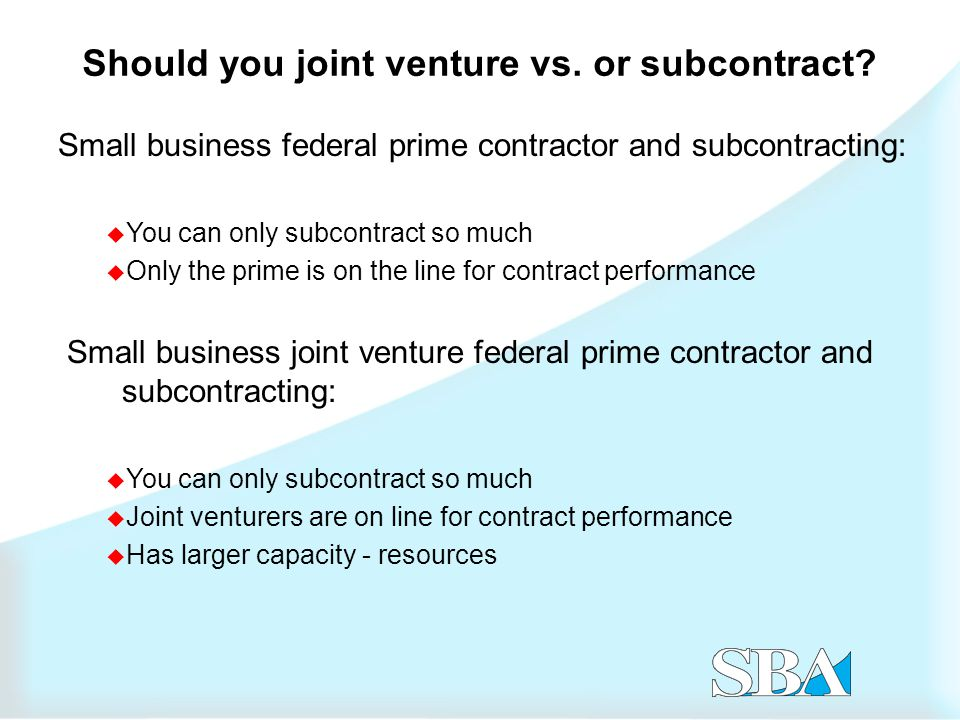 Should you joint venture vs. or subcontract.