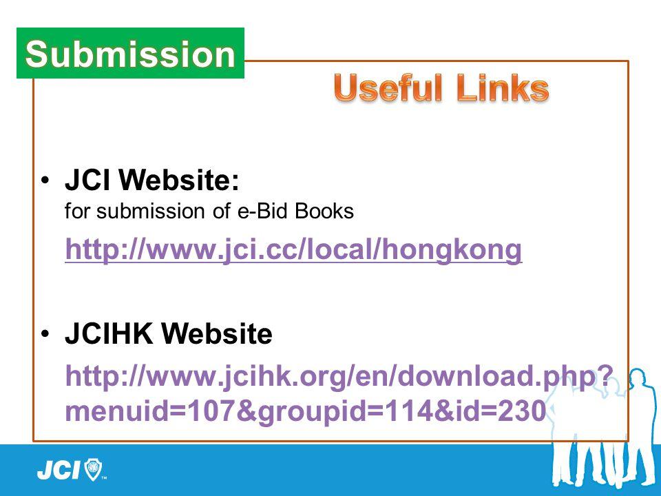JCI Website: for submission of e-Bid Books http://www.jci.cc/local/hongkong JCIHK Website http://www.jcihk.org/en/download.php.