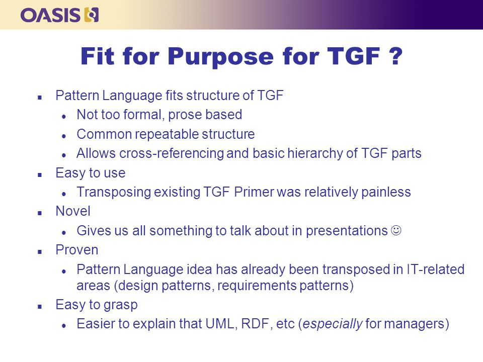 Fit for Purpose for TGF .