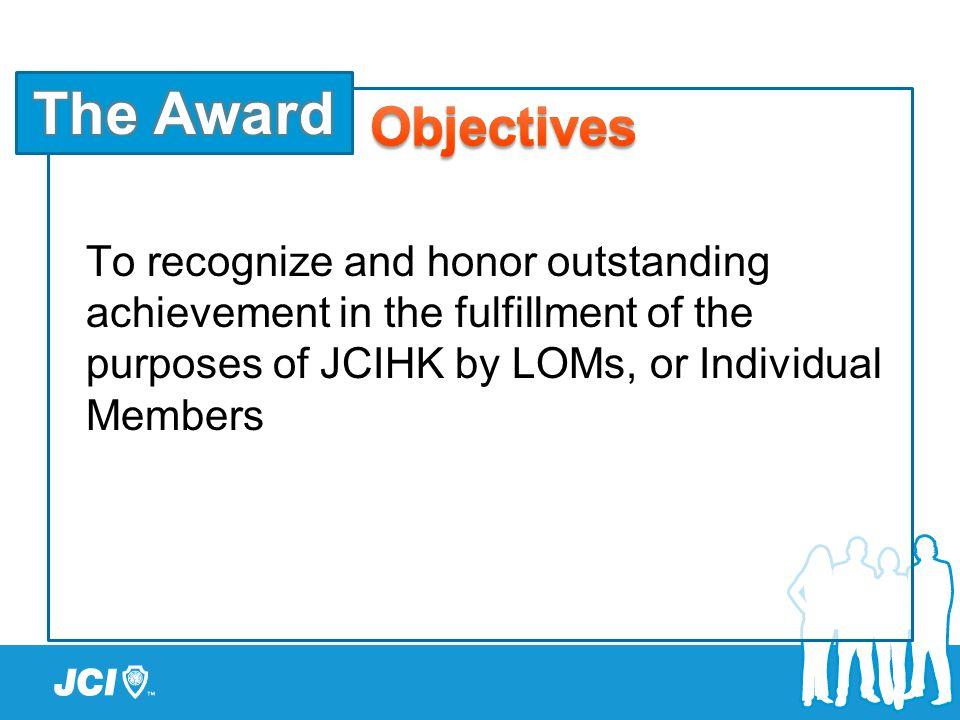 Through-Train AwardsLocal Awards Award is allied to JCI Award Program Award is available in Hong Kong Only