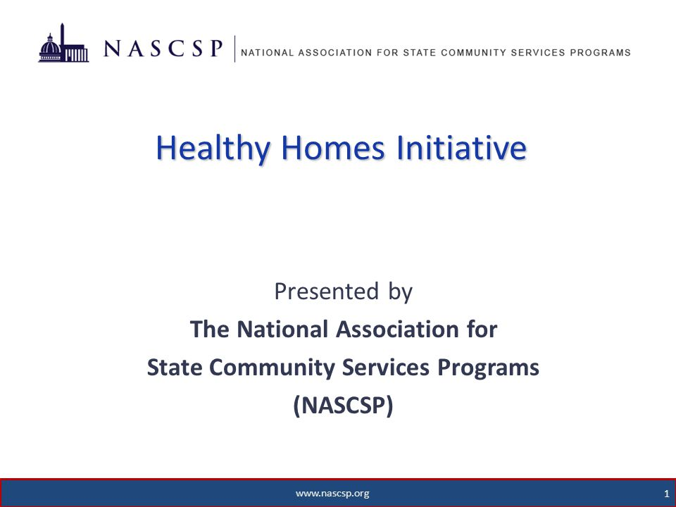 2 WAP and Healthy Homes 2 www.nascsp.org How did WAP get involved with Health and Safety.