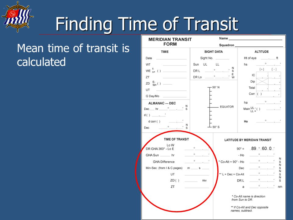 26 Finding Time of Transit Mean time of transit is calculated