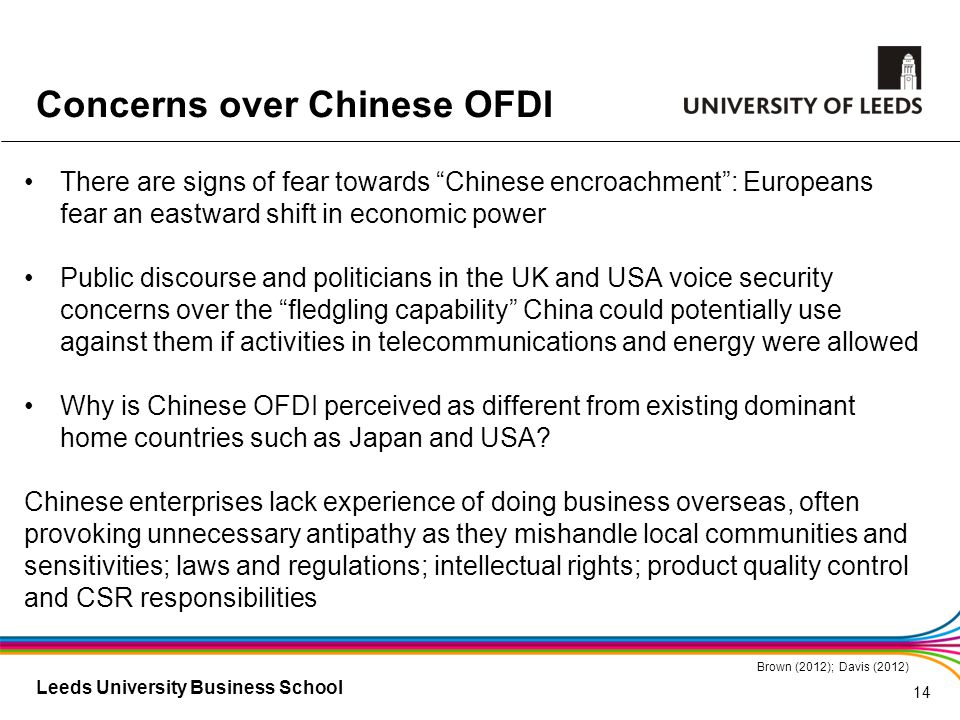 "Leeds University Business School There are signs of fear towards ""Chinese encroachment"": Europeans fear an eastward shift in economic power Public dis"