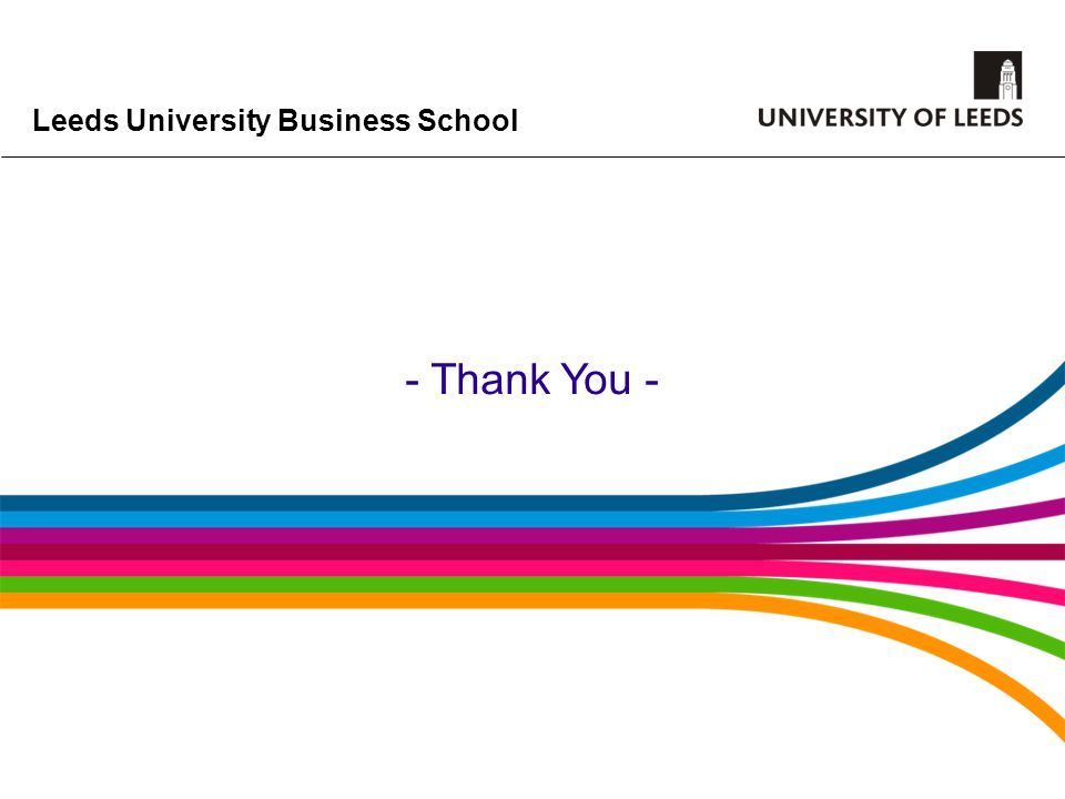 Leeds University Business School - Thank You -