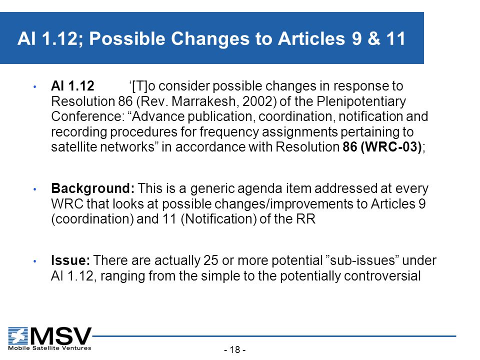 - 18 - AI 1.12; Possible Changes to Articles 9 & 11 AI 1.12'[T]o consider possible changes in response to Resolution 86 (Rev.