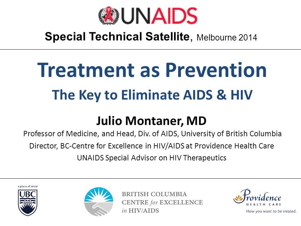 Julio Montaner, MD Professor of Medicine, and Head, Div.