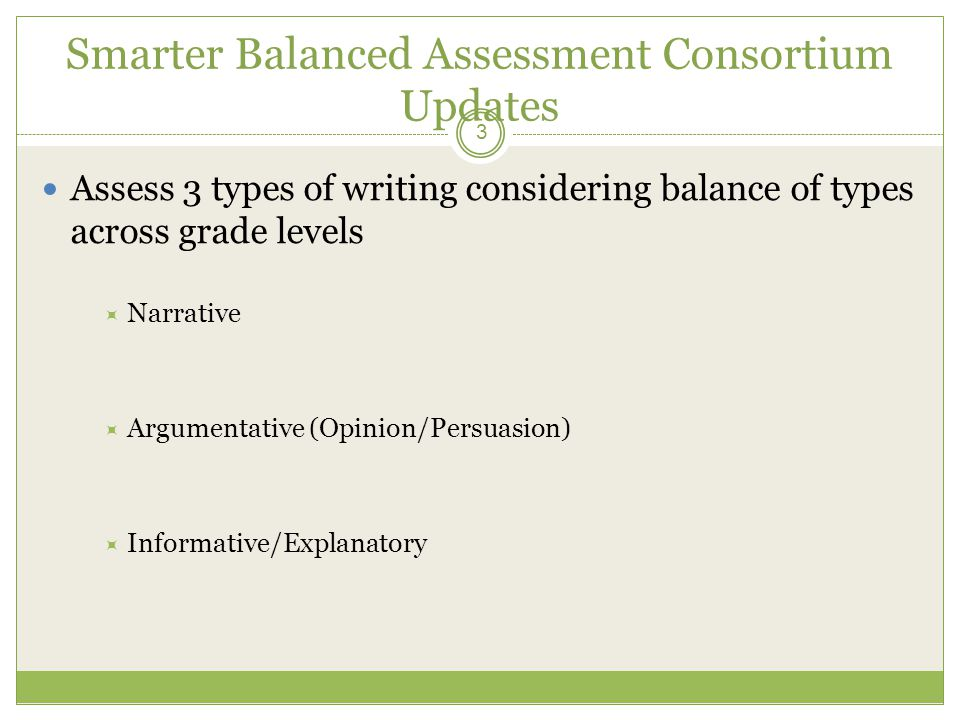 Smarter Balanced Assessment Consortium Updates SBAC summative assessment design proposes to sample all CCSS strands, with the exception of Reading Foundational Skills  Evaluate Reading Foundational Skills in the early grades  Many early reading assessments are available to assess the developing reading and literacy skills of young children.