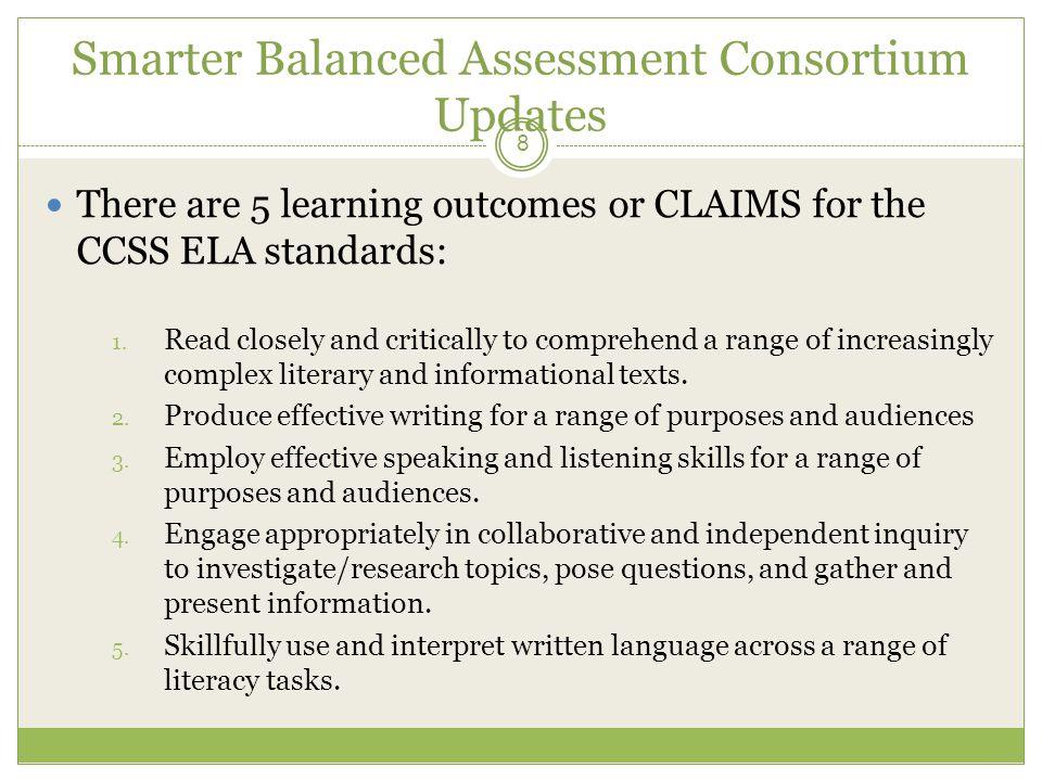 Smarter Balanced Assessment Consortium Updates Summative assessments will be administered across grades 3-8 and grade 11.