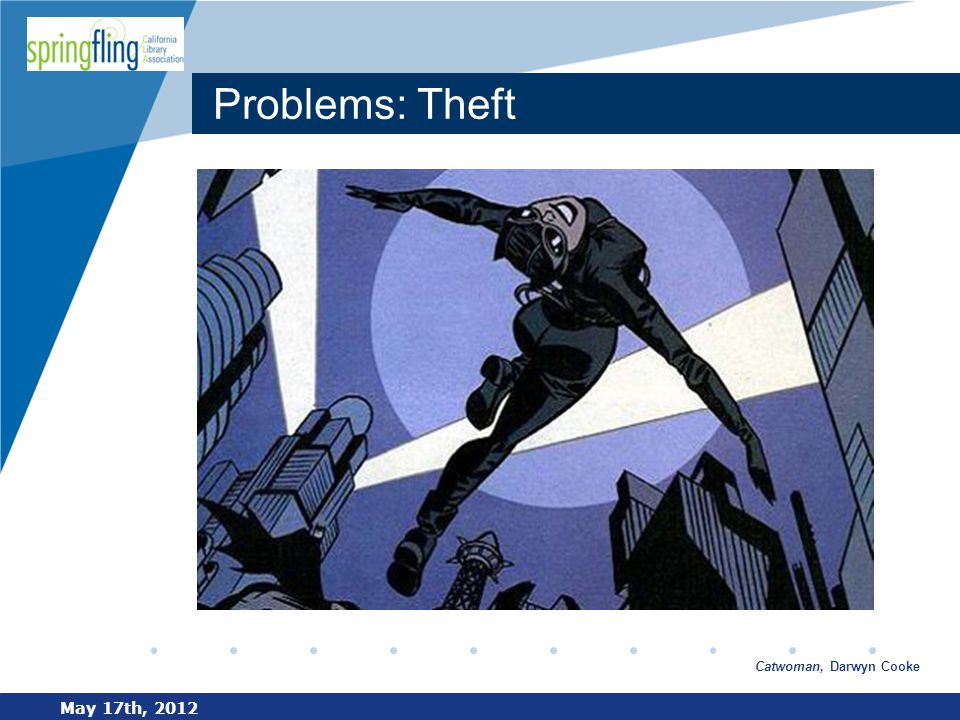 www.company.com Problems: Theft May 17th, 2012 Catwoman, Darwyn Cooke