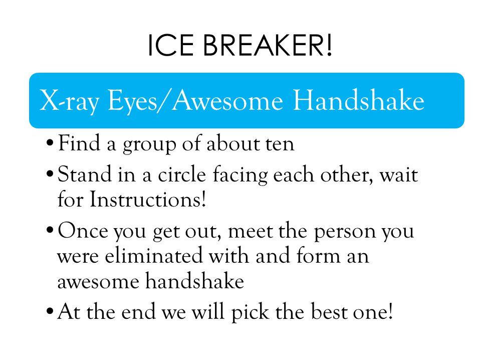 ICE BREAKER.