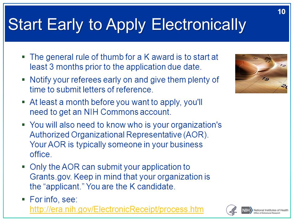  The general rule of thumb for a K award is to start at least 3 months prior to the application due date.  Notify your referees early on and give th