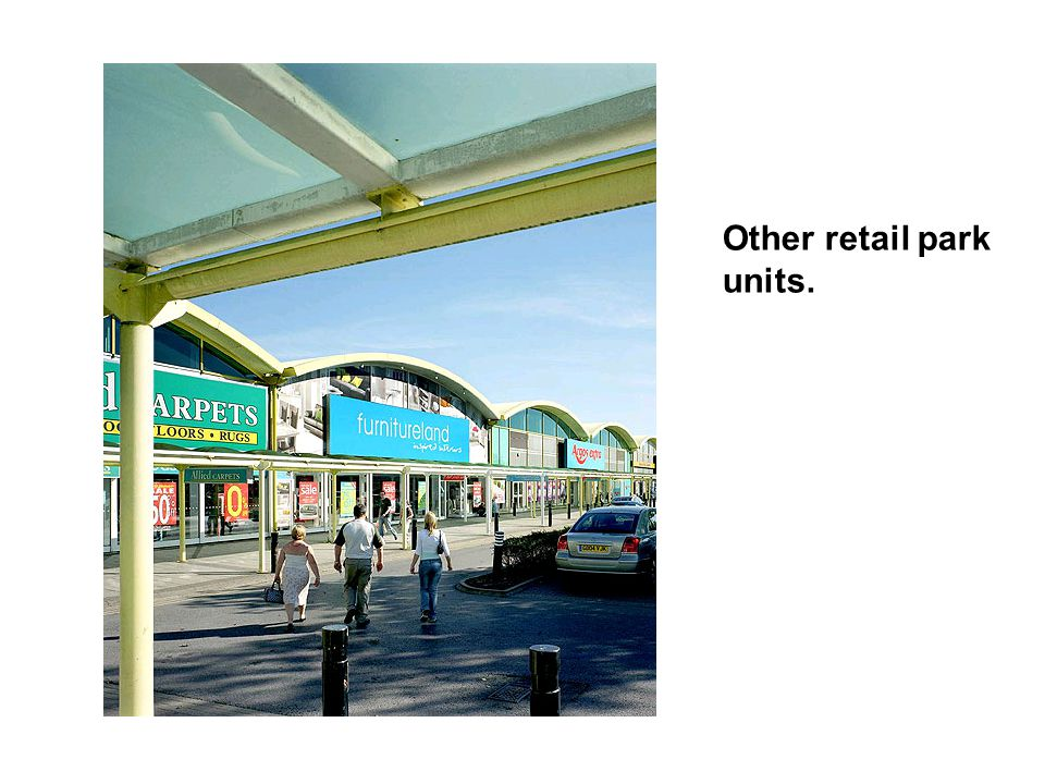 Other retail park units.