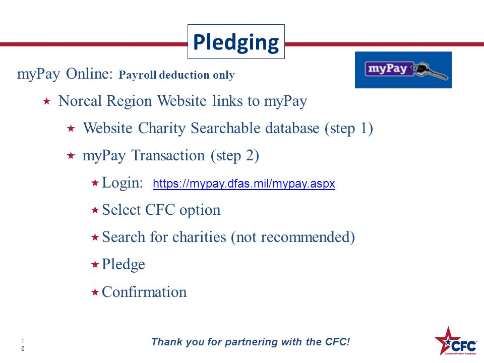 Pledging 10 Thank you for partnering with the CFC.