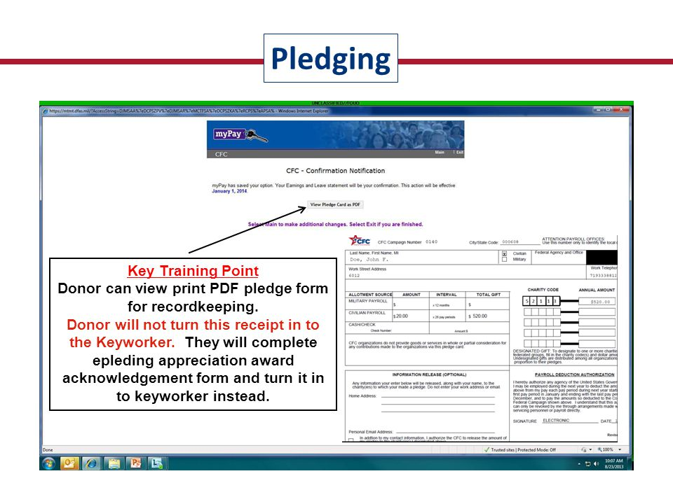 Key Training Point Donor can view print PDF pledge form for recordkeeping. Donor will not turn this receipt in to the Keyworker. They will complete ep