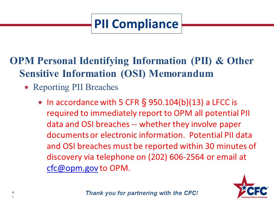 PII Compliance 41 Thank you for partnering with the CFC.