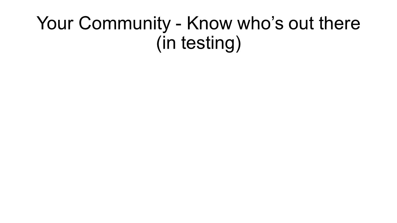 Your Community - Know who's out there (in testing)