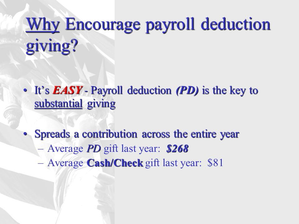 Why Encourage payroll deduction giving.