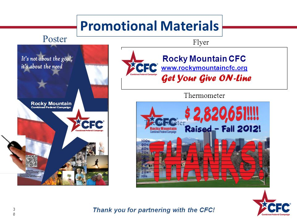Promotional Materials 30 Thank you for partnering with the CFC.
