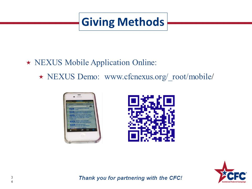 Giving Methods 34 Thank you for partnering with the CFC.