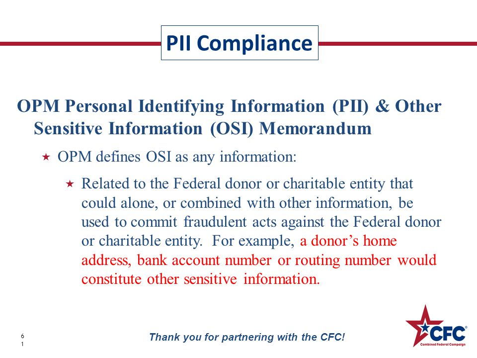 PII Compliance 61 Thank you for partnering with the CFC.