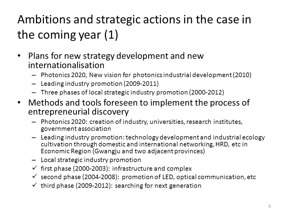 Ambitions and strategic actions in the case in the coming year (1) Plans for new strategy development and new internationalisation – Photonics 2020, N