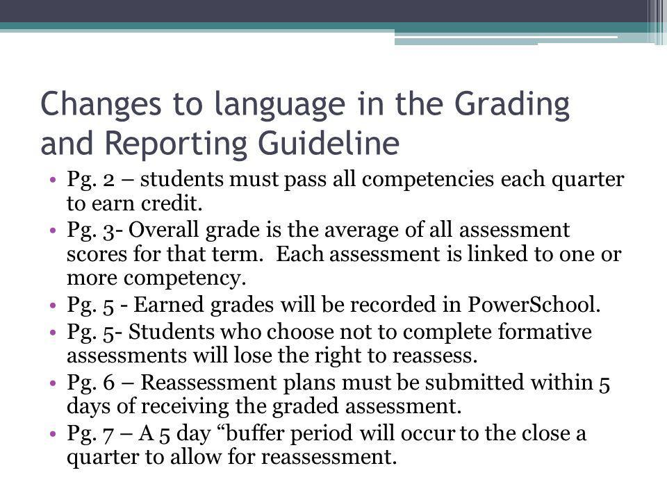 Changes to language in the Grading and Reporting Guideline Pg.