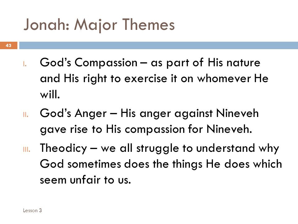Jonah: Major Themes 43 I.