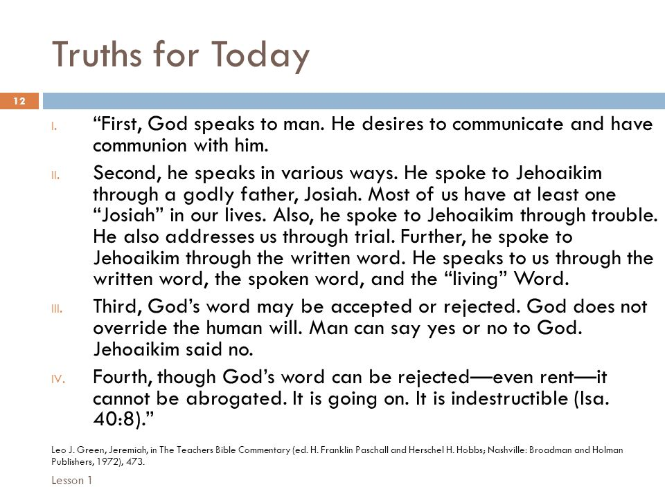 Truths for Today 12 I. First, God speaks to man.
