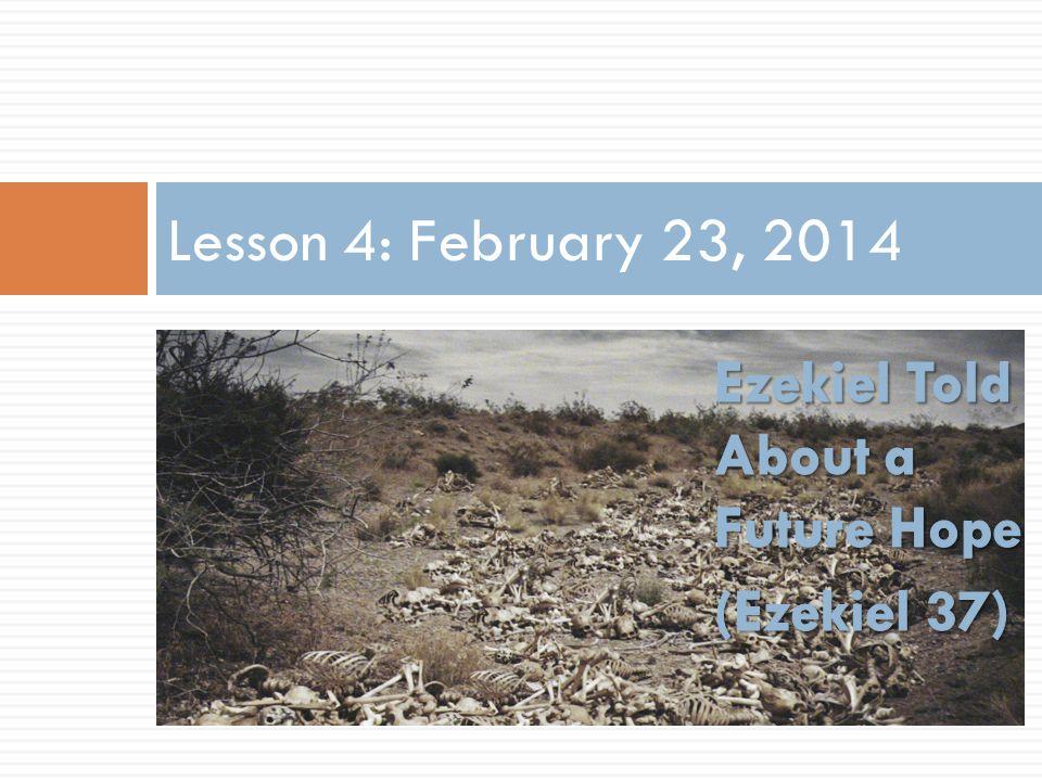 Lesson 4: February 23, 2014