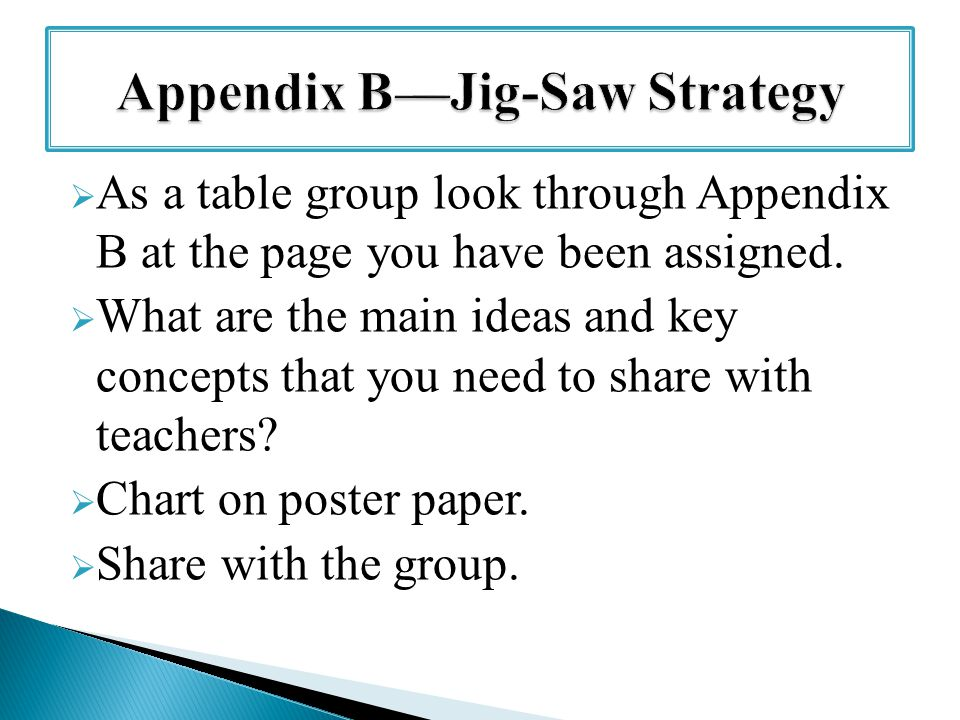 As a table group look through Appendix B at the page you have been assigned.  What are the main ideas and key concepts that you need to share with
