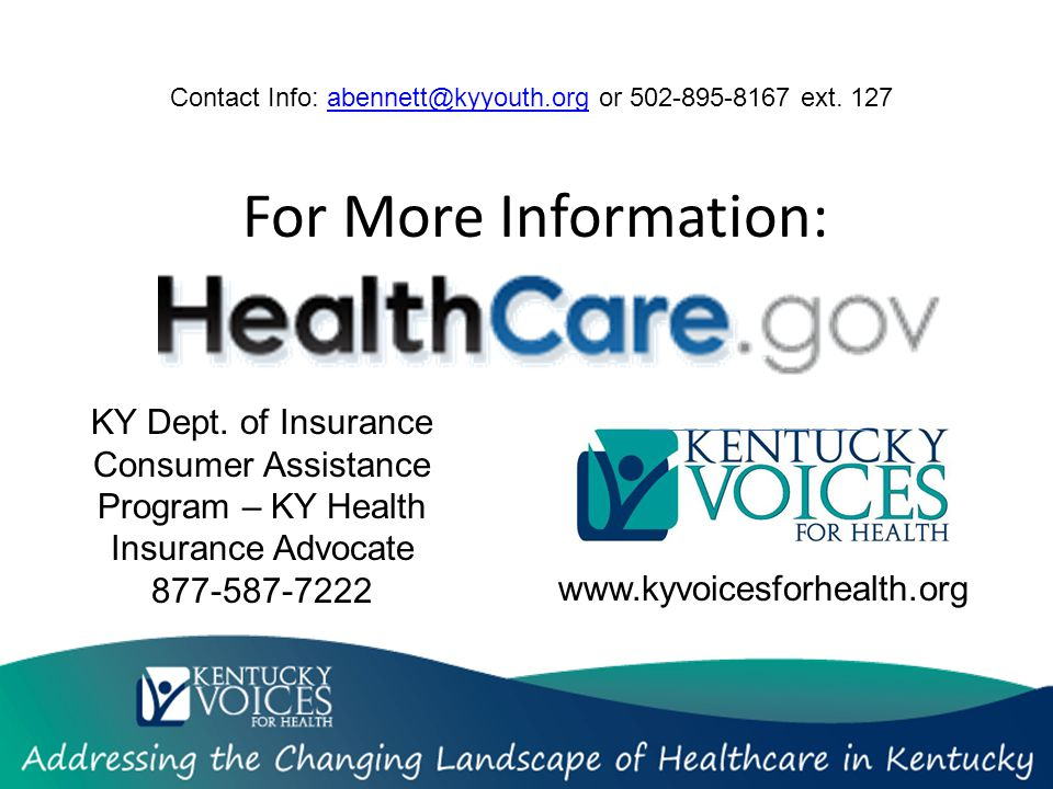 For More Information: www.kyvoicesforhealth.org KY Dept.