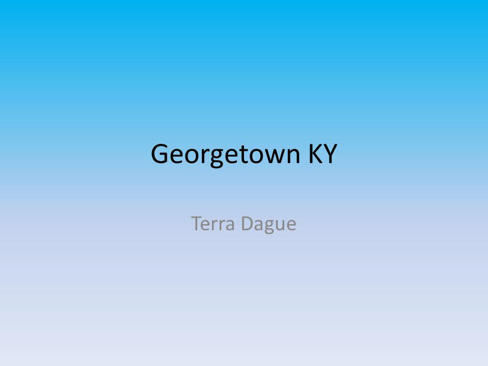 Georgetown KY Terra Dague