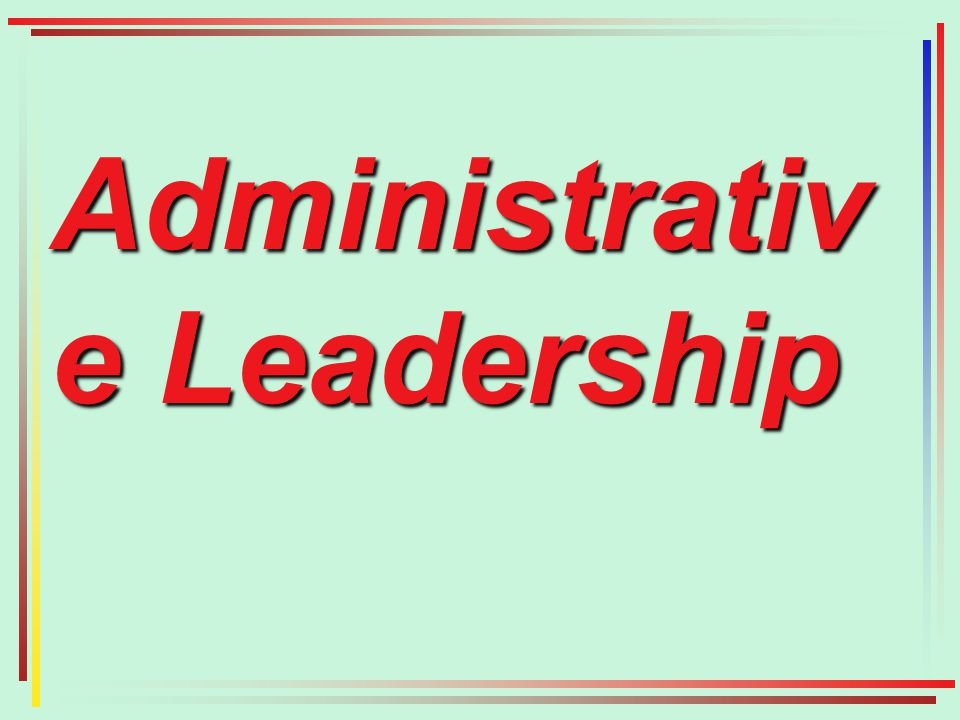 Administrativ e Leadership