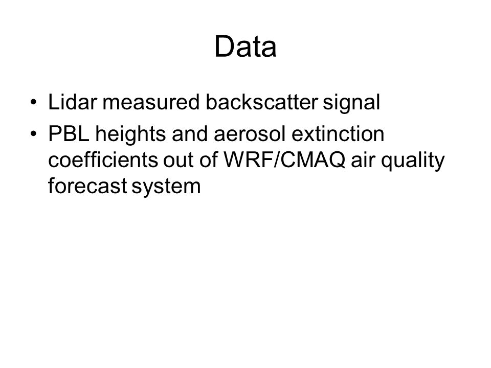 Data Lidar measured backscatter signal PBL heights and aerosol extinction coefficients out of WRF/CMAQ air quality forecast system