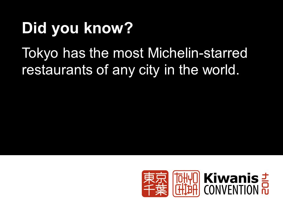 Did you know Tokyo has the most Michelin-starred restaurants of any city in the world.