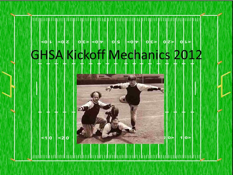 GHSA Kickoff Mechanics 2012