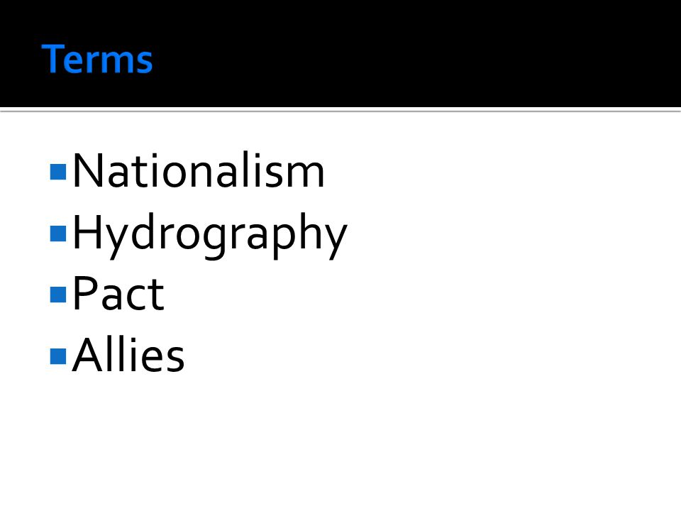  Nationalism  Hydrography  Pact  Allies